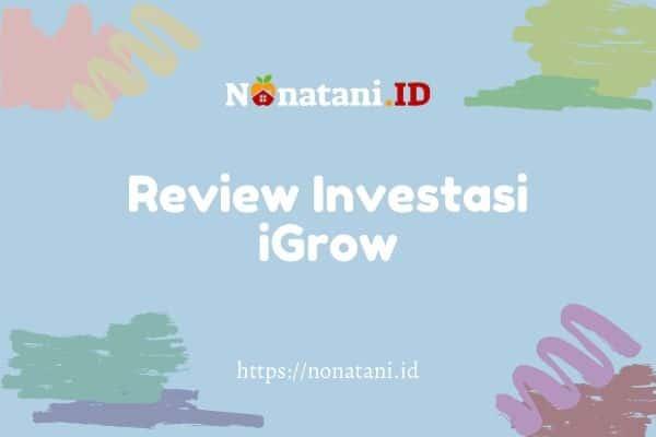 review investasi igrow