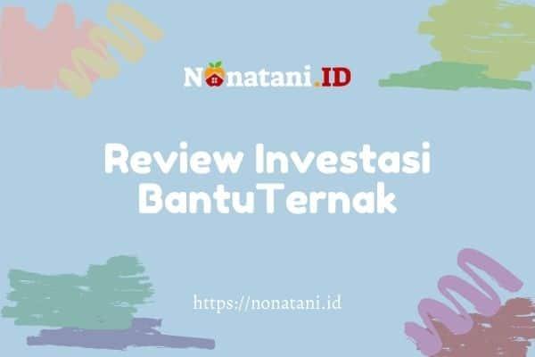 review investasi bantuternak