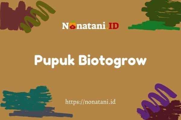 pupuk biotogrow
