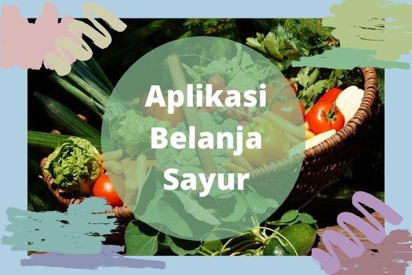 aplikasi belanja sayur dan buah online